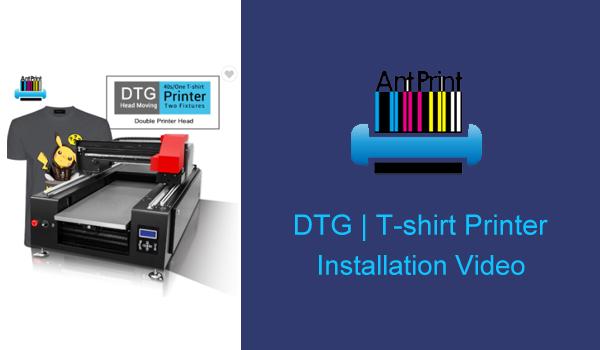 antprint dtg printer installation video
